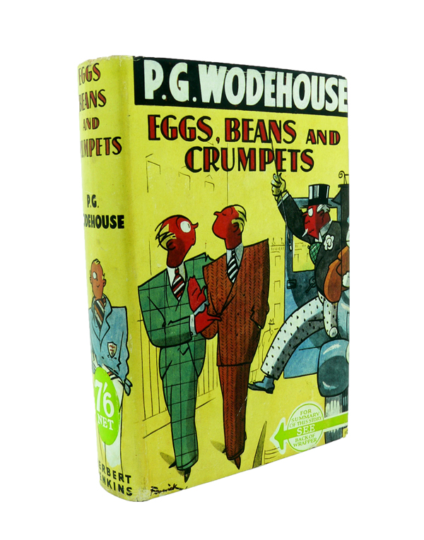 Eggs, Beans and Crumpets. P. G. WODEHOUSE.