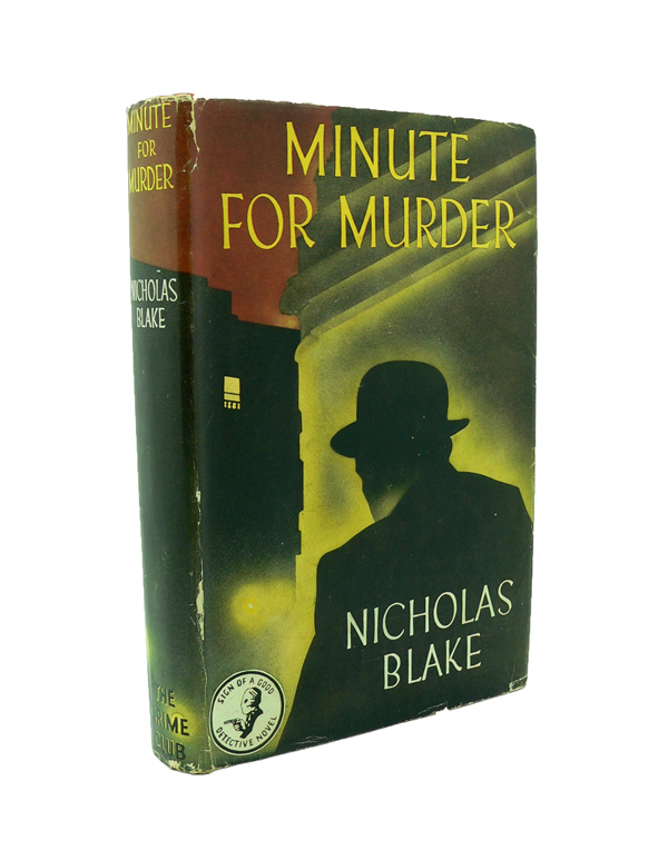 Minute for Murder. Nicholas BLAKE, Cecil pseud. DAY LEWIS.