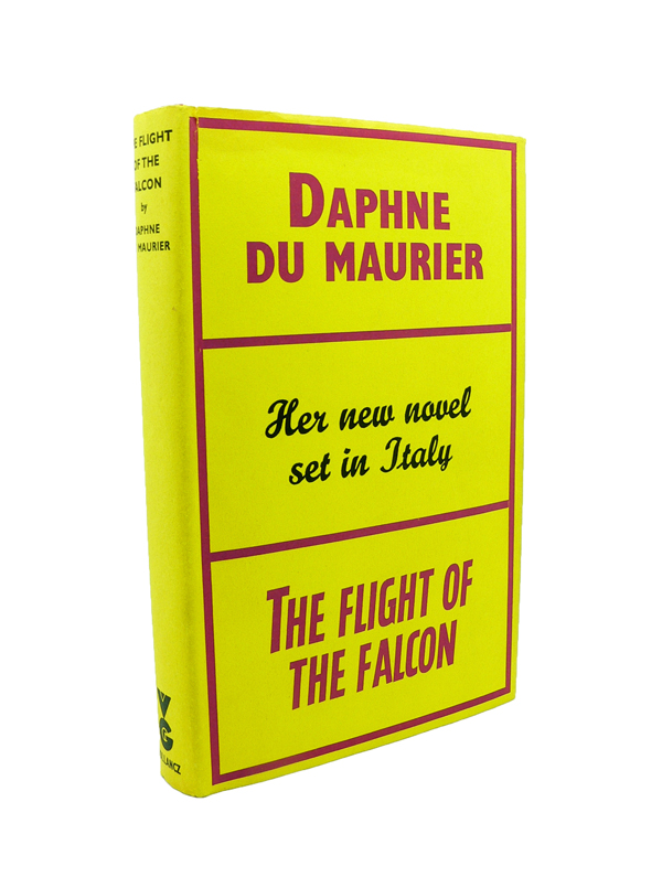 The Flight of the Falcon. Daphne DU MAURIER.