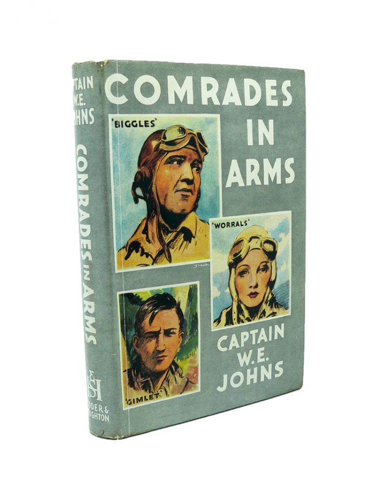 Comrades in Arms. W. E. JOHNS.