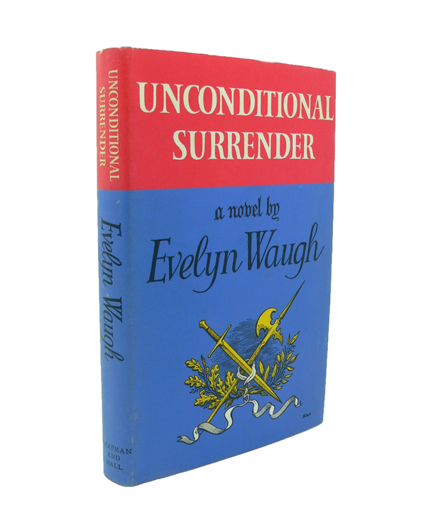 Unconditional Surrender. Evelyn WAUGH.