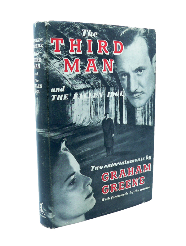 The Third Man and Fallen Idol. Graham GREENE.