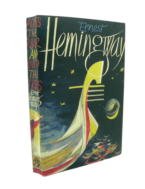 Across The River and Into the Trees - Rare Proof Copy. Ernest HEMINGWAY.