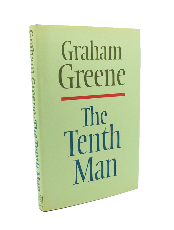 The Tenth Man. Graham GREENE.