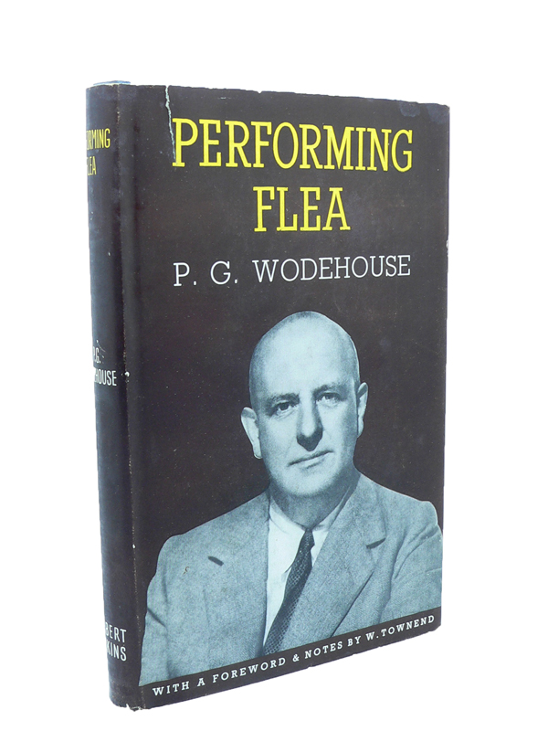 Performing Flea - A Self Portrait in Letters. P. G. WODEHOUSE.