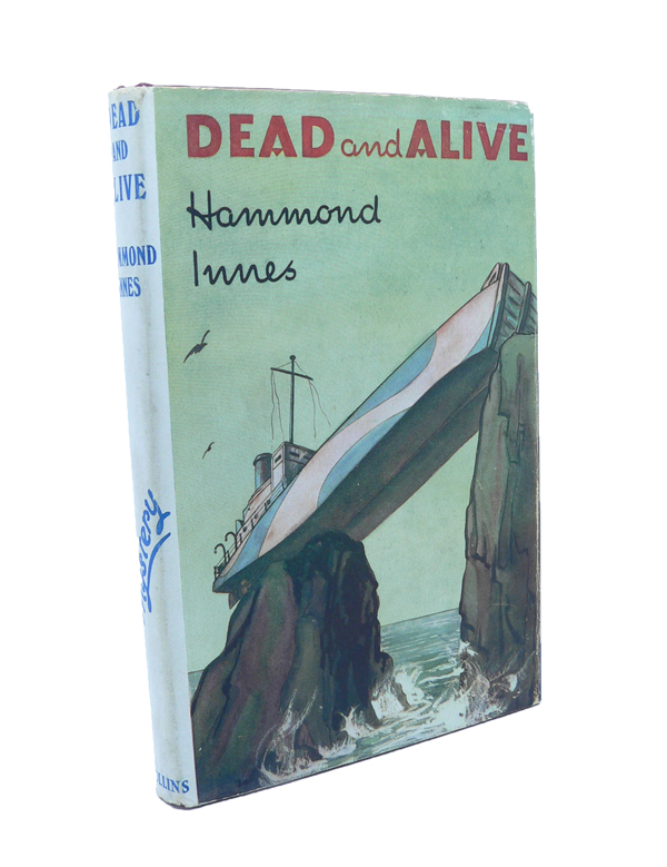 Dead and Alive. Hammond INNES.