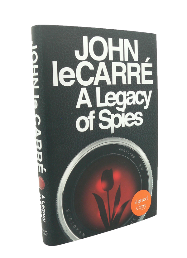 """A Legacy of Spies - """"Exclusive Signed Edition"""" John LE CARRE."""