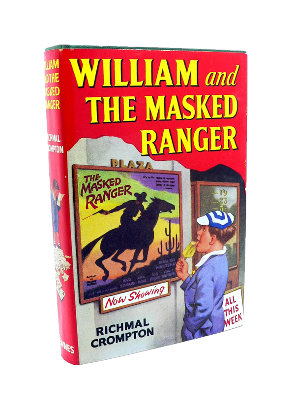 William and the Masked Ranger. Richmal CROMPTON.