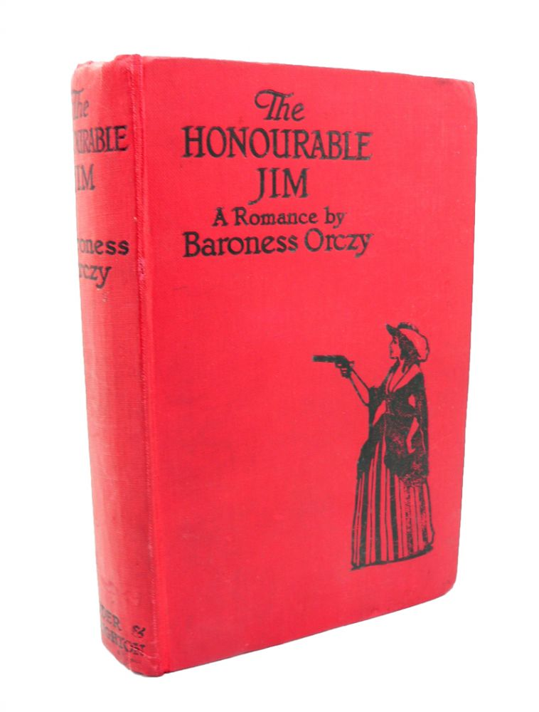 The Honourable Jim. Baroness ORCZY.