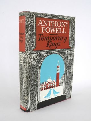 Temporary Kings. Anthony POWELL.
