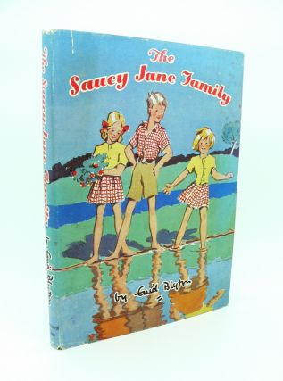 The Saucy Jane Family. Enid BLYTON.