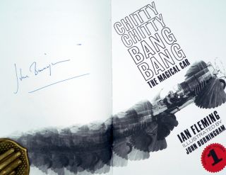 Chitty Chitty Bang Bang - the Facsimile Reprint all Signed by John Burningham