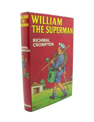 William the Superman. Richmal CROMPTON.