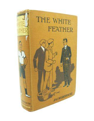 The White Feather. P. G. WODEHOUSE.