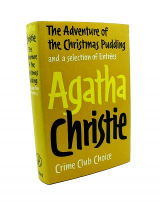 The Adventure of the Christmas Pudding and a Selection of Entrees. Agatha CHRISTIE.