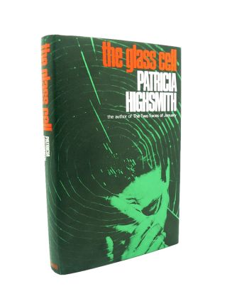 The Glass Cell. Patricia HIGHSMITH.