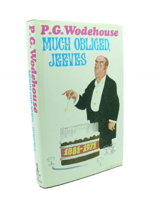 Much Obliged Jeeves. P. G. WODEHOUSE.