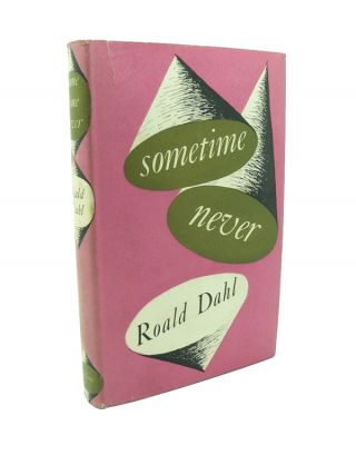 Sometime Never. Roald DAHL.