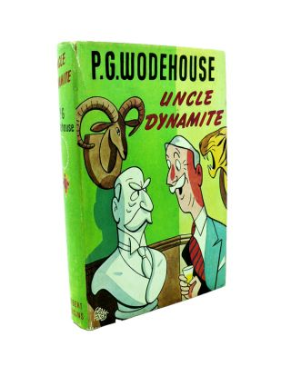 Uncle Dynamite. P. G. WODEHOUSE.