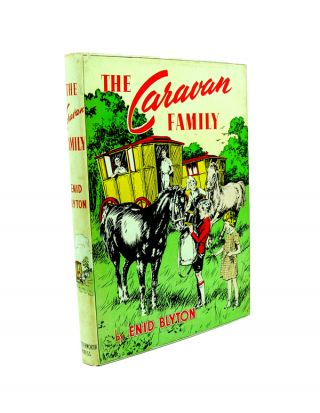 The Caravan Family. Enid BLYTON.