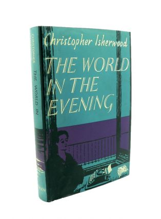 The World in the Evening. Christopher ISHERWOOD.