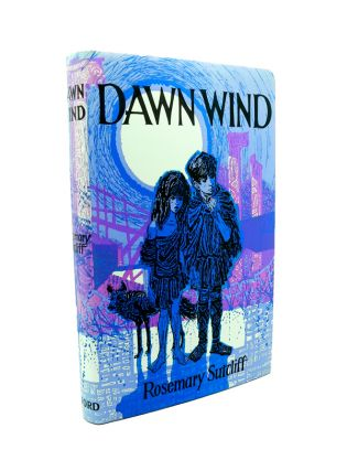 Dawn Wind. Rosemary SUTCLIFF.