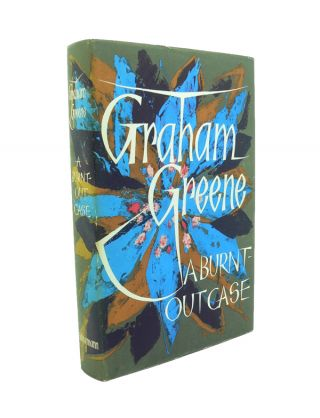 A Burnt Out Case. Graham GREENE.