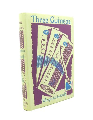 Three Guineas. Virginia WOOLF.