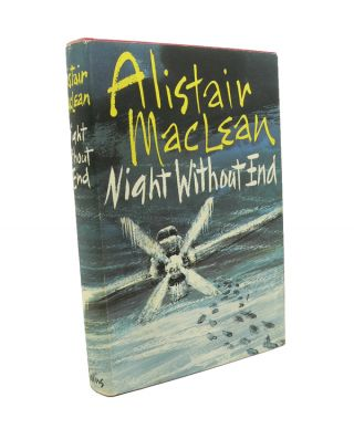 Night Without End. Alistair MACLEAN.