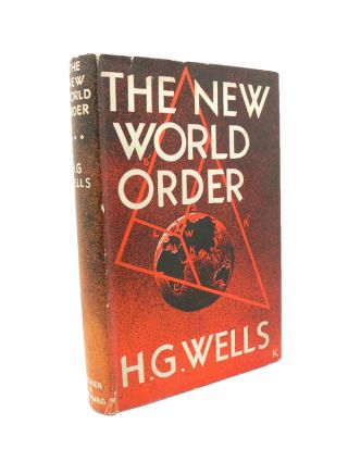 The New World Order. H. G. WELLS.