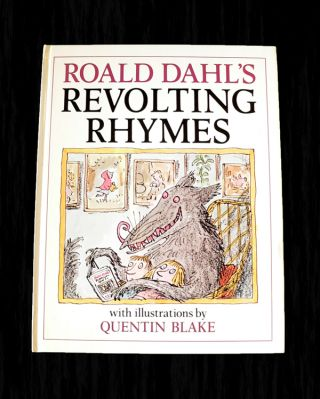 Revolting Rhymes. Roald DAHL.