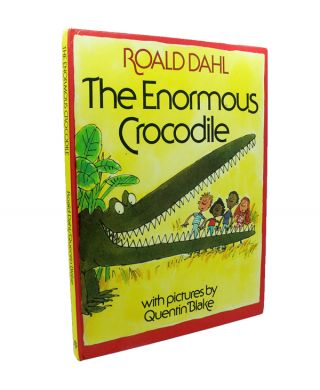 The Enormous Crocodile. Roald DAHL.