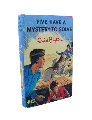 Five Have a Mystery to Solve. Enid BLYTON.