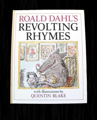 Revolting Rhymes.