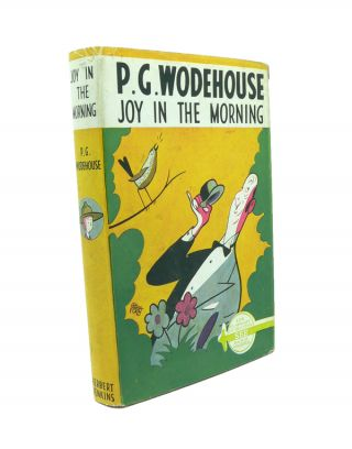 Joy in the Morning. P. G. WODEHOUSE.
