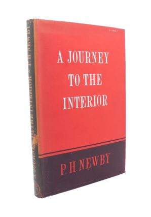 A Journey to the Interior. P. H. NEWBY
