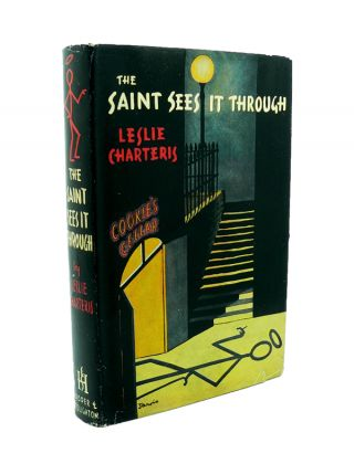 The Saint Sees it Through. Leslie CHARTERIS.