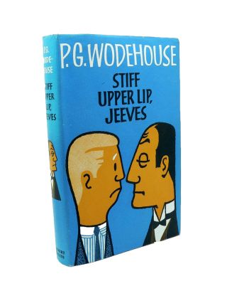 Stiff Upper Lip Jeeves. P. G. WODEHOUSE