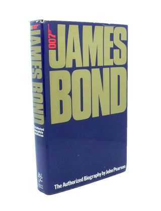 James Bond - the Authorized Biography of 007