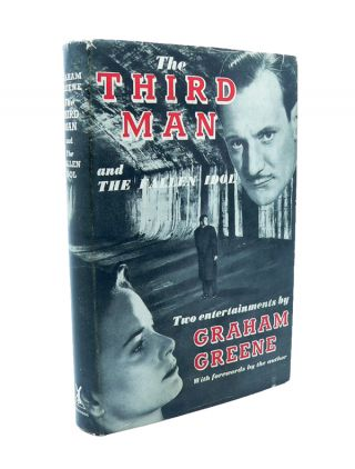 The Third Man and Fallen Idol. Graham GREENE