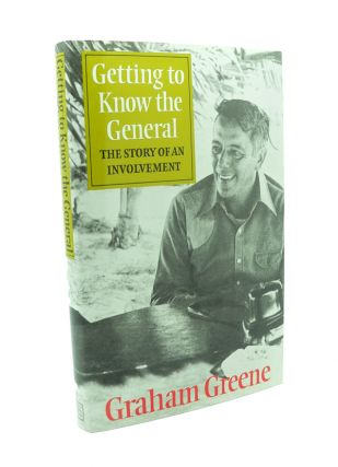 Getting to Know the General. Graham GREENE