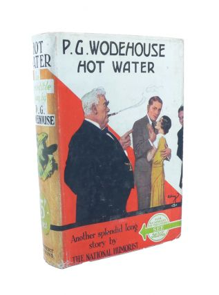 Hot Water. P. G. WODEHOUSE