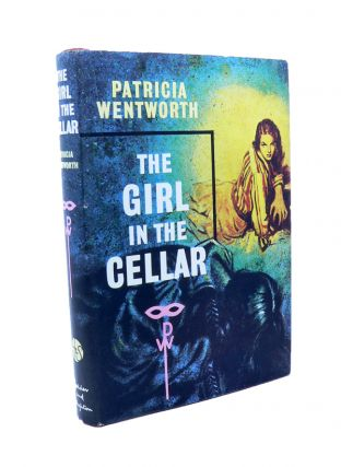 The Girl in the Cellar. Patricia WENTWORTH