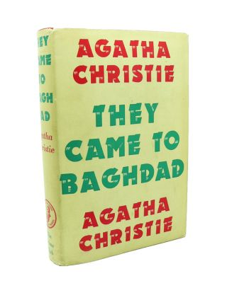 They Came to Baghdad. Agatha CHRISTIE