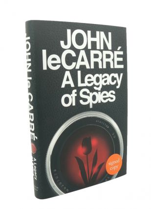 "A Legacy of Spies - ""Exclusive Signed Edition"" John LE CARRE"