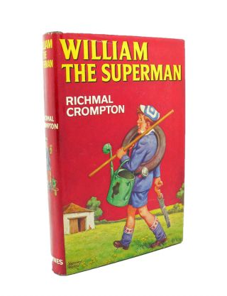 William the Superman. Richmal CROMPTON
