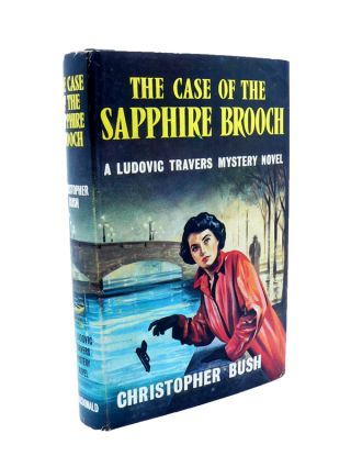 The Case of the Sapphire Brooch. Christopher BUSH