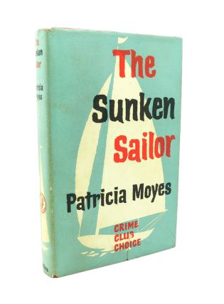 The Sunken Sailor. Patricia MOYES
