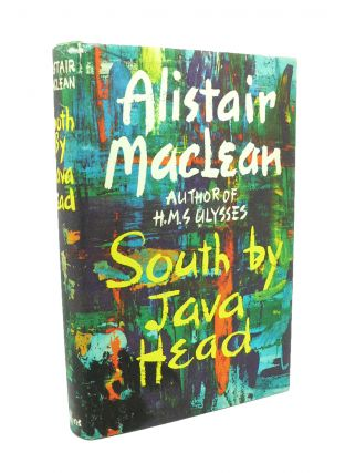 South By Java Head. Alistair MACLEAN