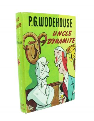 Uncle Dynamite. P. G. WODEHOUSE
